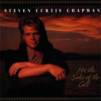 Steven curtis chapman album index christianmusic for the sake of the call 1990 stopboris Images